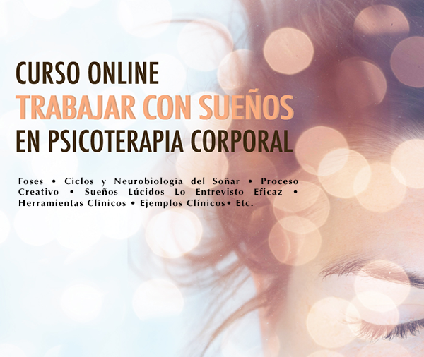 Trabajar con Sueños en Psicoterapia Corporal
